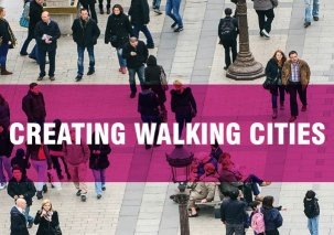 Snapshot of the cover of the Living Streets UK publication titled 'Creating walking cities'.