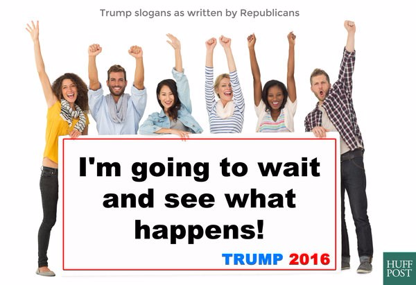 Here Are Enthusiastic Trump Campaign Slogans Using Real Republican Quotes!