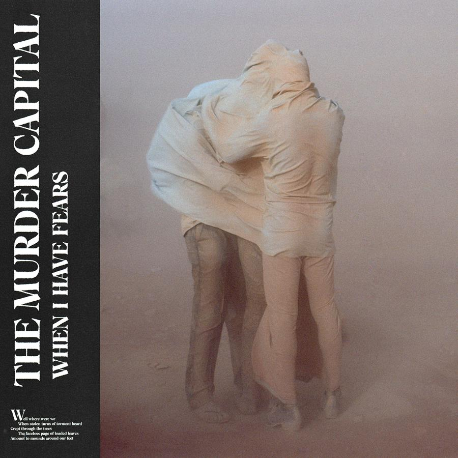 THE MURDER CAPITAL SHARE NEW TRACK 'MORE IS LESS', The Non-Modern Man | Unfashionablemale